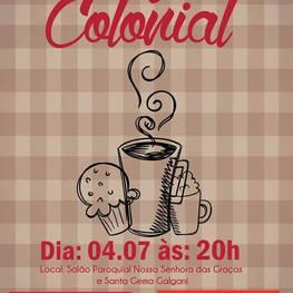 Café Colonial Paróquia de Nossa Senha das Graças e Santa Gemma Galgani - Barreirinha / Curitiba - PR