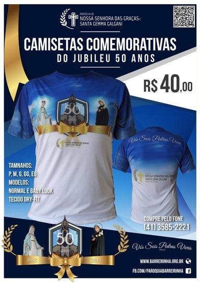 Camisetas Comemorativas Jubileu de Ouro - 50 Anos da Paróquia