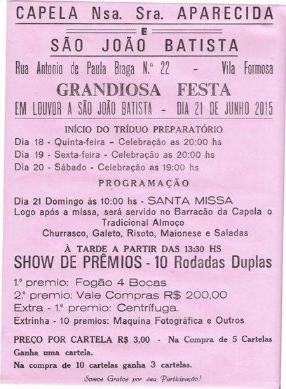 Festa de São João Batista - 21 de Junho Capela Nossa Senhora Aparecida e São João Batista - Vila Formosa Almirante Tamandaré