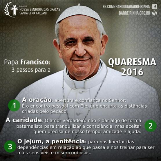 Papa Francisco: Quaresma, tempo para podar a falsidade, mundanidade e indiferença #Quaresma2016